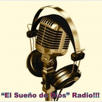 """""""El Sueño de Dios"""" Radio!"""