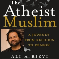 "Atheists on Air: Beyond the Trailer Park Ep. 104: Ali A. Rizvi and ""The Atheist Muslim"""