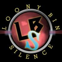 Loony Bin Silence