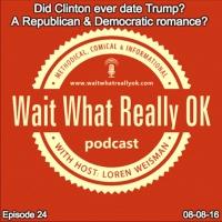 Did Clinton ever date Trump? A Republican and Democrat romance?