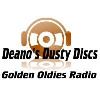 Deano's Dusty Discs: Golden Oldies Radio