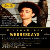 WilsonBlock Wednesdays Episode 5 (March 22nd, 2017) featuring Young PAY$O