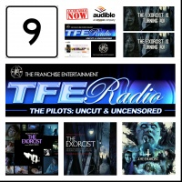 """TFE - Radio: The Pilots Episode #9: """"The Exorcist Turns 40!!!"""" - Thursday December 26Th 2013. - 7+ Hour Show!!! - 10 Minute Clip"""