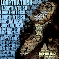 LoopThatBish