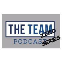 The Team Podcast - Zero Series episode 2