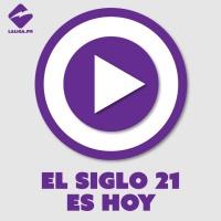 #ElSiglo21esHoy