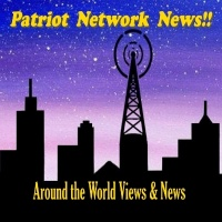 PATRIOT NETWORK NEWS™