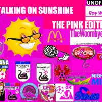 TALKING ON SUNSHINE ( The Pink Edition )