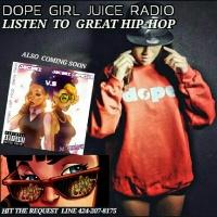 Dope Girl Juice Radio