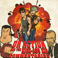 Dr.Action and The Kick Ass Kid