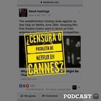 ¿Bloqueo de Cannes o pataleta de Netflix?