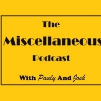 The Miscellaneous Podcast