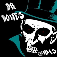 Dr.Bones new music and interviews