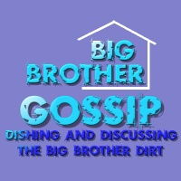 Big Brother Gossip