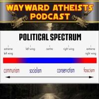 #29- Far Left Vs. Far Right Series: Part 3 -  The Conclusion
