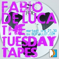 The Tuesday Tapes | 16 Maggio 2017