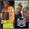 Episode #66 Timothy Hart