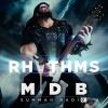 """MDB Summah Radio   Ep. 31 """"Rhythms"""" [trailer]"""