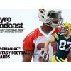 Pyro Podcast - Show 262 - 2016 Pyromaniac Fantasy Football Awards
