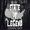 The State of Legend Oddcast