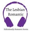 The Lesbian Romantic: Audio Stories