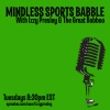 Mindless Sports Babble