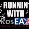 RUNNIN WITH ROSEA