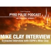 Pyro Pulse Fantasy Football Podcast - Exclusive Mike Clay Interview (Ep. 9)