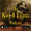 The Koj-B Films Podcast