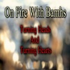 On Fire With Bamhs- Darryn Zewalk