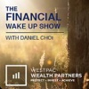 Financial Wake Up with Daniel Choi