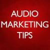 Audio Marketing Tips