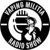 Vaping Militia Radio Show