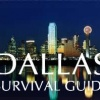 Dallas Survival Guide