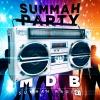 MDB Summah Party [trailer]