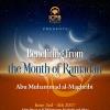 Benefiting from Ramadan (1438/2017)