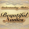 Understanding Allah's Beautiful Names