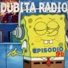 Dubita Radio s03e12 (96) - Rave Kids?!