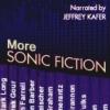 More Sonic Fiction