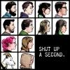 Shut up a Second