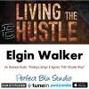 Elgin Walker's eHustle Podcast