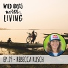 029 Rebecca Rusch - Biking the 1,200 Mile Ho Chi Minh Trail in Search of Her Father and Finding Magic