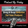 PBF021: Drag And Drop Websites For Your Podcast