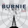 The Burnie Thompson Show