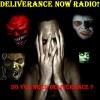 DELIVERANCE NOW RADIO!!