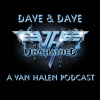 Dave & Dave Unchained Van Halen podcast
