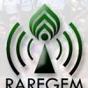 RAREGEM RADIO 24/7 POSITIVE PROGRAMS