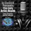 DJ ClaSICK Presents: The Indy Artist Realm Ep. 77