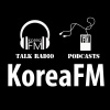 KoreaFM.net Talk Radio & News Podcasts