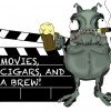 Movies Cigars and a Brew